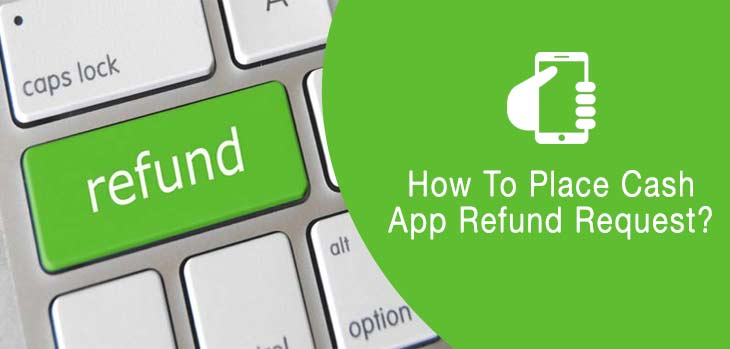 How-To-Place-Cash-App-Refund-Request