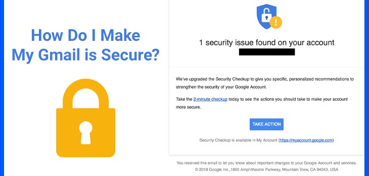 how do i make my gmail is secure