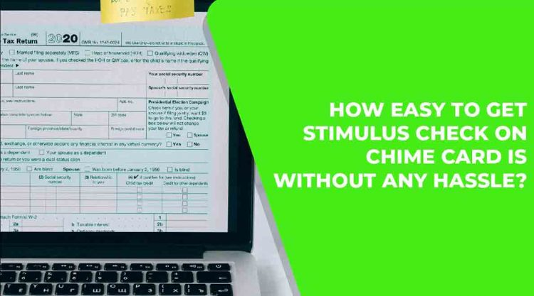 Get Stimulus Check On Chime Card