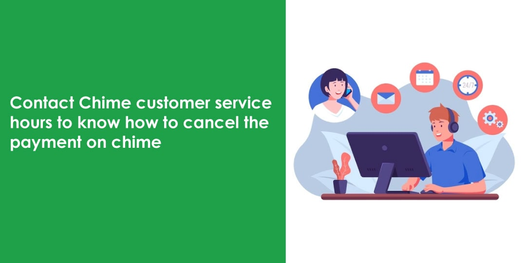 Chime Customer Service Hours